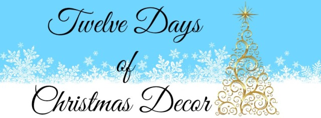 12 Days of xmas decor