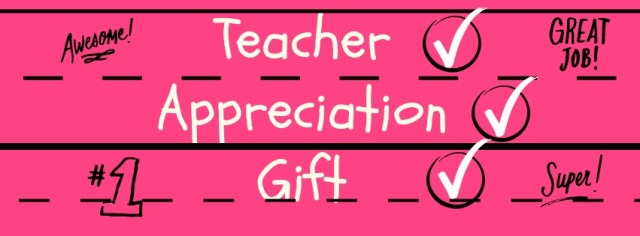 Teacher appreciation gift sign